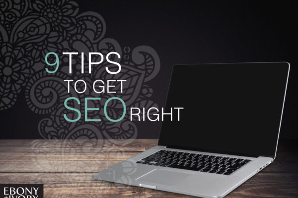 9 tips to get SEO right